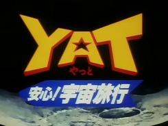 YAT_Anshin_Uchuu_Ryoukou-1
